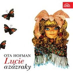 Lucie a zázraky - Otto Hofman (Audiokniha)