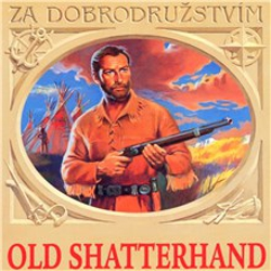 Old Shatterhand - Karel May (Audiokniha)