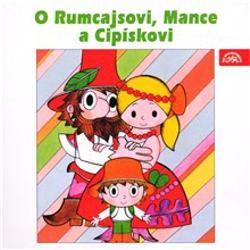 O Rumcajsovi, Mance a Cipískovi - Václav Čtvrtek (Audiokniha)