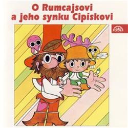 O Rumcajsovi a jeho synku Cipískovi - Václav Čtvrtek (Audiokniha)