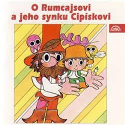 Audiokniha O Rumcajsovi a jeho synku Cipískovi - Václav Čtvrtek - Karel Höger