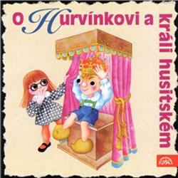 O Hurvínkovi a králi husitském - Helena Štáchová (Audiokniha)