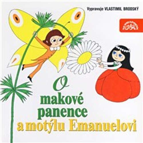 Audiokniha O makové panence a motýlu Emanuelovi - Václav Čtvrtek - Vlastimil Brodský