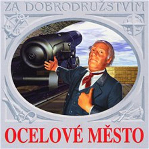 Ocelové město - Jules Verne (Audiokniha)