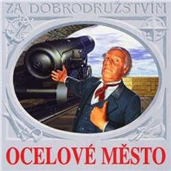 Audiokniha Ocelové město - Jules Verne - Svatopluk Beneš