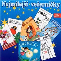 Audiokniha Nejmilejší večerníčky - Rudolf Čechura - Jitka Molavcová
