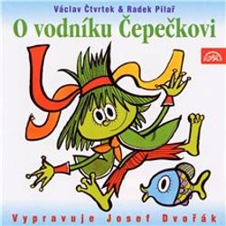 O vodníku Čepečkovi - Václav Čtvrtek (Audiokniha)