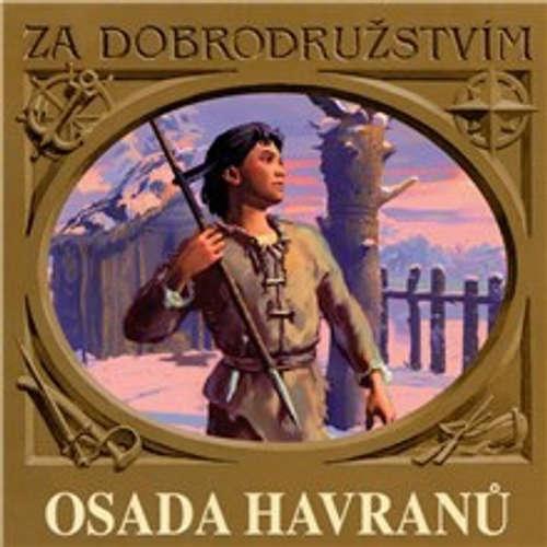 Audiokniha Osada Havranů - Eduard Štorch - Jiří Ornest