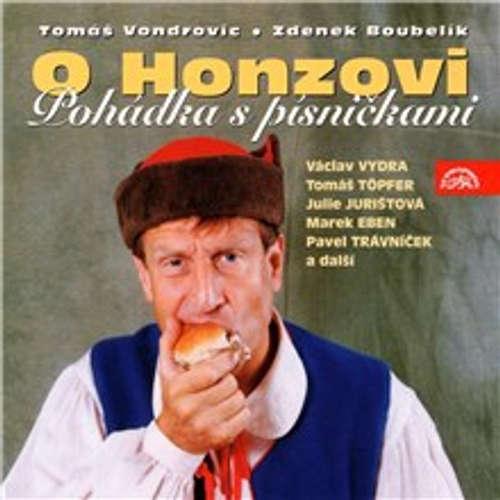 Audiokniha O Honzovi - Tomáš Vondrovic - Marek Eben