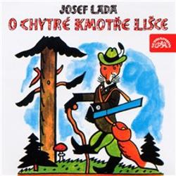O chytré kmotře lišce - Josef Lada (Audiokniha)