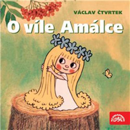 O víle Amálce - Václav Čtvrtek (Audiokniha)
