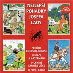 Nejlepší pohádky Josefa Lady - Josef Lada (Audiokniha)