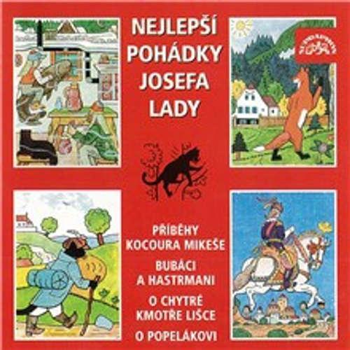 Audiokniha Nejlepší pohádky Josefa Lady - Josef Lada - Marek Eben