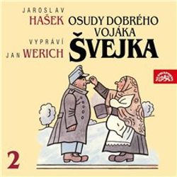 Osudy dobrého vojáka Švejka II. - Jaroslav Hašek (Audiokniha)