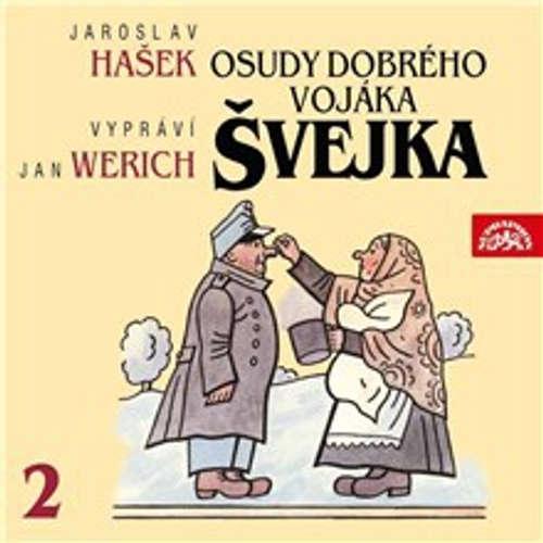 Audiokniha Osudy dobrého vojáka Švejka II. - Jaroslav Hašek - Jan Werich