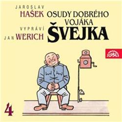 Osudy dobrého vojáka Švejka IV. - Jaroslav Hašek (Audiokniha)