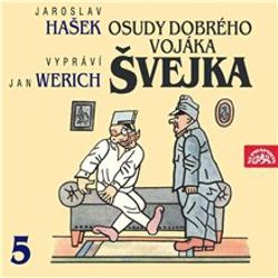 Osudy dobrého vojáka Švejka V. - Jaroslav Hašek (Audiokniha)