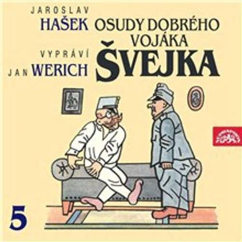 Audiokniha Osudy dobrého vojáka Švejka V. - Jaroslav Hašek - Jan Werich