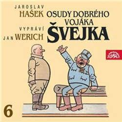 Audiokniha Osudy dobrého vojáka Švejka VI. - Jaroslav Hašek - Jan Werich