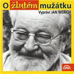 O žlutém mužátku - Jan Werich (Audiokniha)