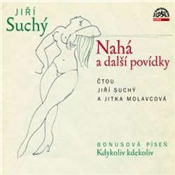 Audiokniha Nahá a další povídky - Jiří Suchý - Jitka Molavcová