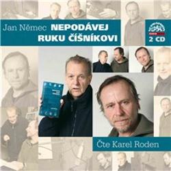 Nepodávej ruku číšníkovi - Jan Němec (Audiokniha)