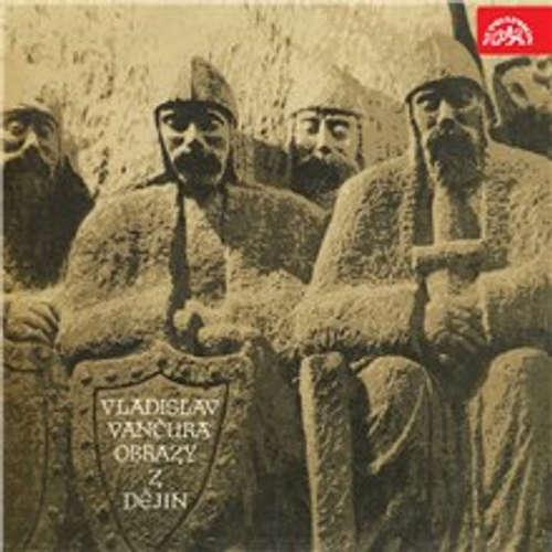 Audiokniha Obrazy z dějin národa českého - Vladislav Vančura - Radovan Lukavský