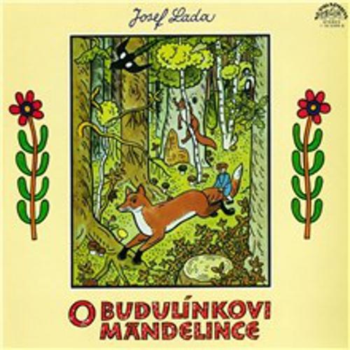 O Budulínkovi a Mandelince - Josef Lada (Audiokniha)