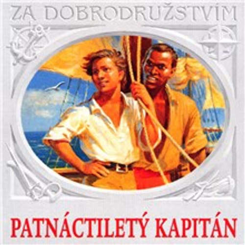 Audiokniha Patnáctiletý kapitán - Jules Verne - Jaroslava Adamová