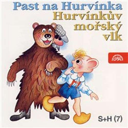 Audiokniha Past na Hurvínka, Hurvínkův mořský vlk - Vladimír Straka - Josef Bláha