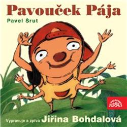 Pavouček Pája - Pavel Šrut (Audiokniha)