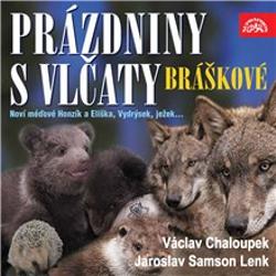 Písničky a příběhy zvířátek z večerníčků Bráškové. Prázdniny s vlčaty - Václav Chaloupek (Audiokniha)