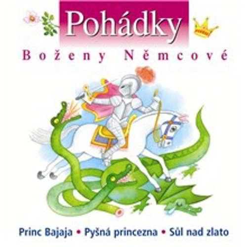 Audiokniha Pohádky Boženy Němcové - Božena Němcová - Soběslav Sejk