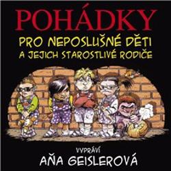 Pohádky pro neposlušné děti - Dušan Taragel (Audiokniha)