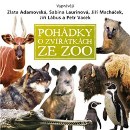 Pohádky o zvířátkách ze ZOO