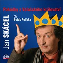Pohádky z Valašského království - Jan Skácel (Audiokniha)