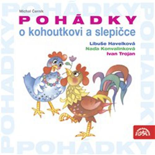 Pohádky o kohoutkovi a slepičce - Michal Černík (Audiokniha)