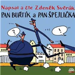 Audiokniha Pan Buřtík a pan Špejlička - Zdeněk Svěrák - Zdeněk Svěrák