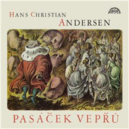 Pasáček vepřů - Hans Christian Andersen (Audiokniha)