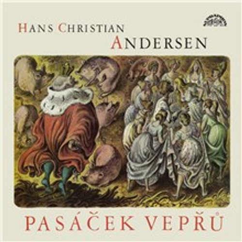 Audiokniha Pasáček vepřů - Hans Christian Andersen - Zorka Jiráková