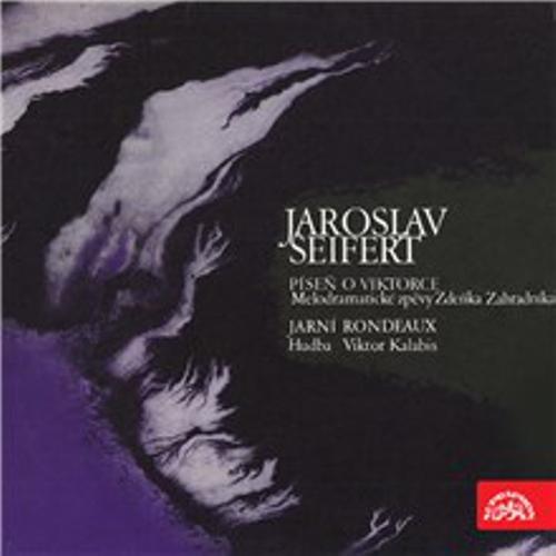 Píseň o Viktorce, Jarní rondeau - Jaroslav Seifert (Audiokniha)