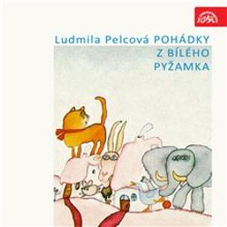 Pohádky z bílého pyžamka - Ludmila Pelcová (Audiokniha)