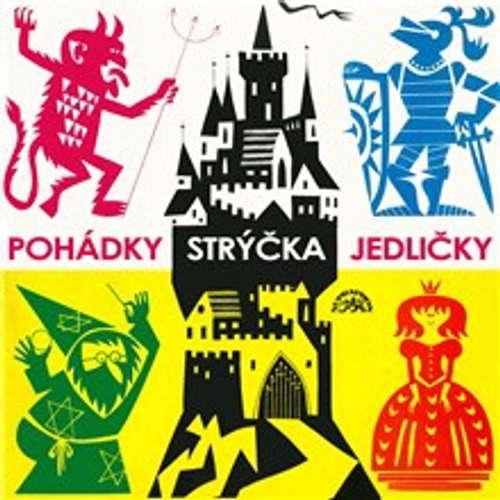 Audiokniha Pohádky strýčka Jedličky - František Nepil - Vladimír Čech