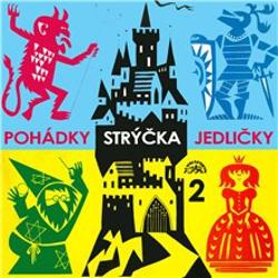 Pohádky strýčka Jedličky 2. - Antonín Jedlička (Audiokniha)