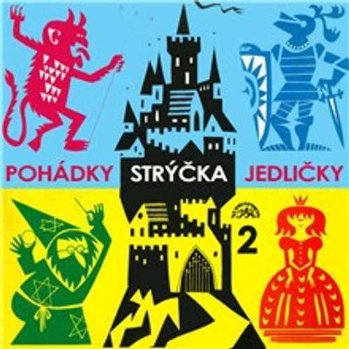 Pohádky strýčka Jedličky 2.