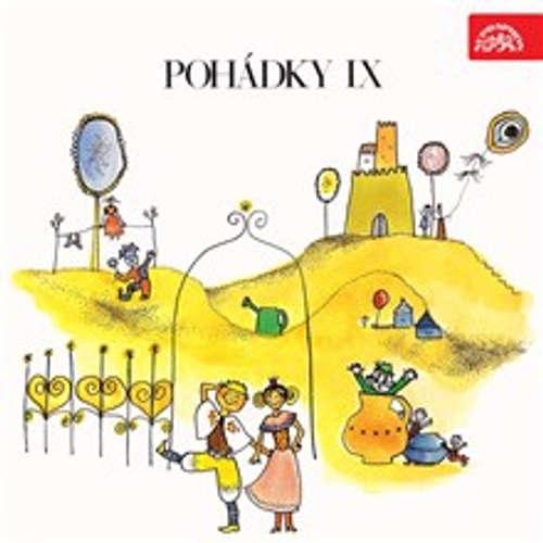 Audiokniha Pohádky IX - František Nepil - Antonie Hegerlíková