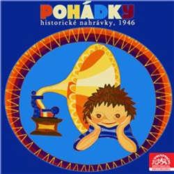 Audiokniha Pohádky (historické nahrávky, 1946) - Božena Němcová - Pražské divadlo pro mládež