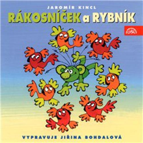 Rákosníček a rybník - Jaromír Kincl (Audiokniha)