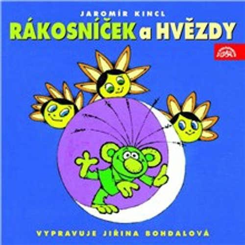 Audiokniha Rákosníček a hvězdy - Jaromír Kincl - Jiřina Bohdalová