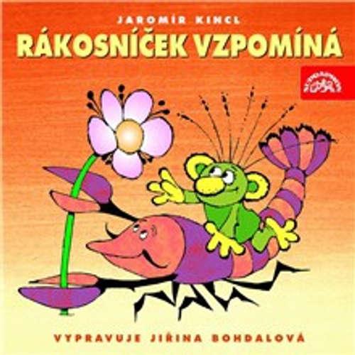 Audiokniha Rákosníček vzpomíná - Jaromír Kincl - Jiřina Bohdalová